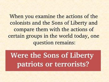 "Were the Sons of Liberty ""Patriots"" or ""Terrorists?"""