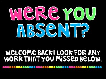 Were you absent sign VERSION 2
