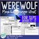 Werewolf Mini Language Unit for Speech Language Therapy - Middle School
