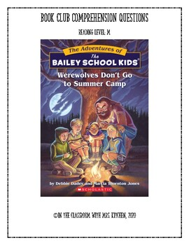 Werewolves Don't Go To Summer Camp: Book Club Comprehension Questions