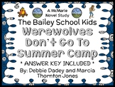 Werewolves Don't Go To Summer Camp (The Bailey School Kids) Novel Study