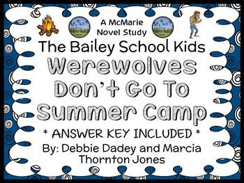 Werewolves Don't Go To Summer Camp (The Bailey School Kids