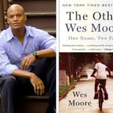"Wes Moore, ""One Art"" and Loss"