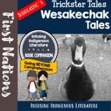 Wesakechak Tales Reading Response Unit