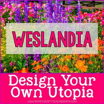 Weslandia: Design Your Own Utopia & Book Companion