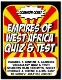 West Africa Empires Quiz and Test Common Core Writing and Literacy