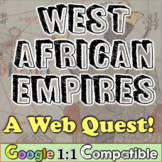 West Africa Empires Web Quest! Ghana, Mali, Songhai, Mansa Musa, Salt Gold Trade