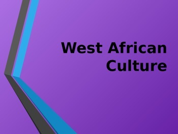 West African Culture Presentation