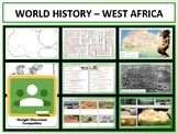 West African History - Complete Unit - Google Classroom Compatible