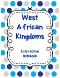 West African Kingdoms Interactive Notebook