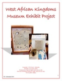 West African Kingdoms Museum Exhibit Project