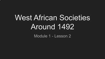 West African Societies Around 1492 (American History | Module 1 - Lesson 2)