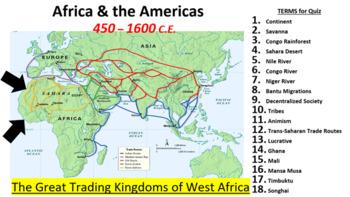 West African Trading Kingdoms: Ghana, Mali, & Songhai