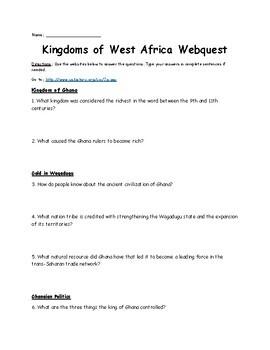 Kingdoms of West Africa Webquest (Ghana, Mali, and Songhai)