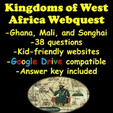 Kingdoms of West Africa Webquest (Ghana, Mali, and Songhai)