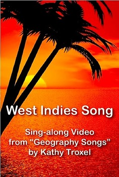 """West Indies Song from """"Geography Songs"""" by Kathy Troxel Sing-along Video mp4"""