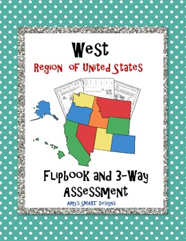 West Region Flip 2 Learn Tool and Three-Way Assessment