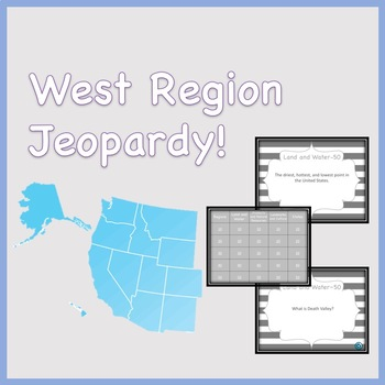 West Region Jeopardy Style Review Game