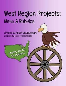 West Region Project: Menu and Rubrics
