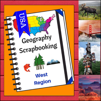 West Region Scrapbooking Pages - United States Geography