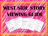 West Side Story Viewing Guide ONLINE,VIRTUAL