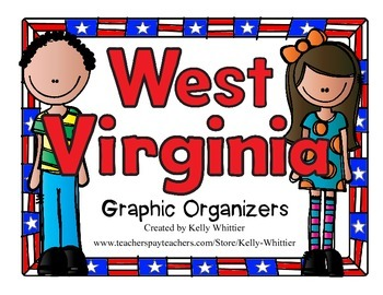 West Virginia Graphic Organizers (Perfect for KWL charts and geography!)