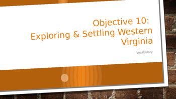 West Virginia History-Exploring & Settling Western Virginia PowerPoint