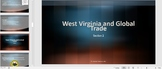 West Virginia in a 21st Century Global Economy Unit