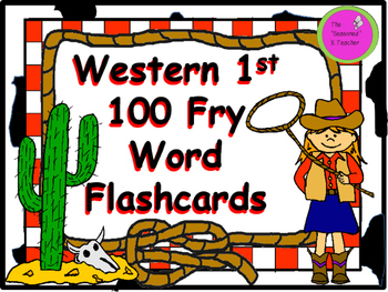 Western 1st 100 Fry Word Flashcards