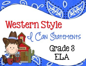 Western Common Core I Can Statements ELA Grade 3
