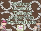 Western Cowboy Themed Classroom Decorations