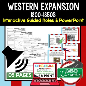 Western Expansion Guided Notes and PowerPoints American History