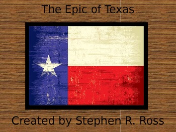 Western Expansion Part 2: The Epic of Texas