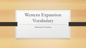 Western Expansion Vocabulary