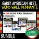 Western Expansion Word Wall Pennants, American History Word Wall