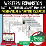 Western Expansion and Conflict Presidential Research and Mapping Digital & Paper