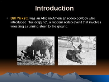 Western Expansion in the United States – Bill Pickett – African American Cowboy