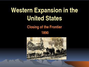 Western Expansion in the United States - Closing of the Frontier 1890