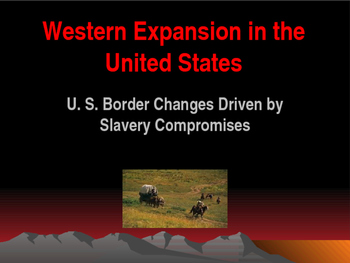 Western Expansion in the United States - Expansion Driven