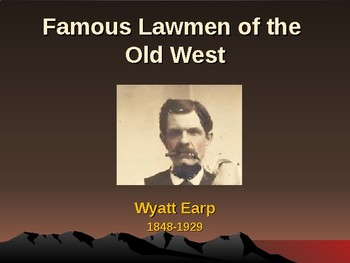 Western Expansion in the United States - Famous Lawmen - Wyatt Earp