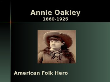 Western Expansion in the United States - Key Figures - Annie Oakley