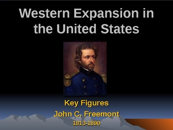 Western Expansion in the United States - Key Figures - John C Fremont