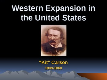 Western Expansion in the United States - Key Figures - Kit Carson