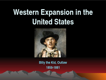 Western Expansion in the United States - Outlaws - Billy the Kid