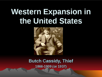 Western Expansion in the United States - Outlaws - Butch Cassidy