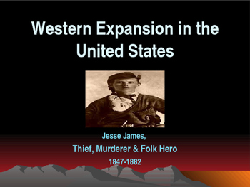 Western Expansion in the United States - Outlaws - Jesse James