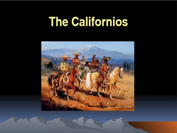 Western Expansion in the United States - The Californios