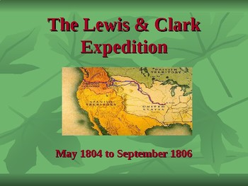 Western Expansion in the United States - The Lewis & Clark Expedition