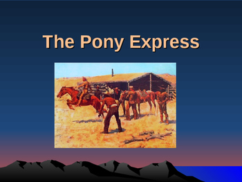 Western Expansion in the United States - The Pony Express