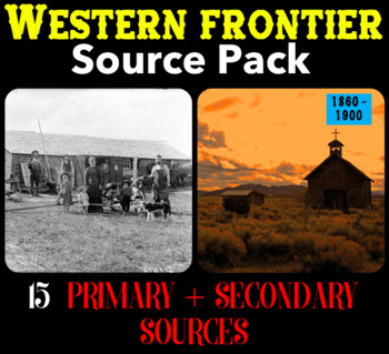 Western Frontier (1860 - 1900) Source Pack - 15 Primary / Secondary Sources